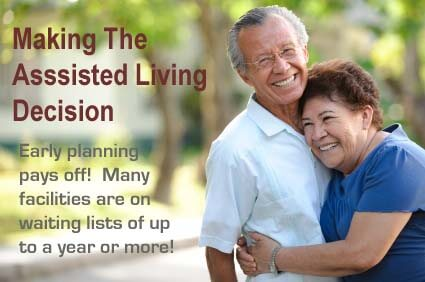 Making the assisted living decision requires early planning and research!