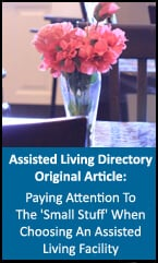Information for assisted living and paying attention to small detail