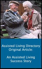 An Assisted Living Success Story