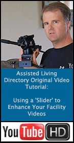An assisted living directory original tutorial on using sliders to enhance your facility videos