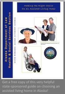 Consumer guide on choosing an assisted living home in Alaska