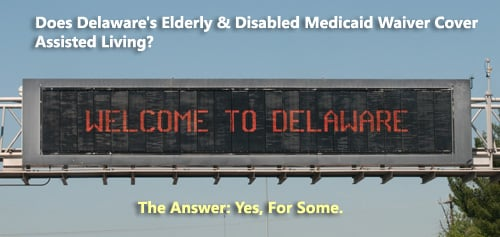 Delaware's waivers covering assisted living