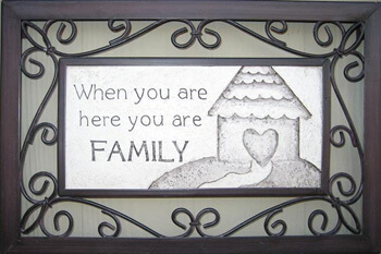 you are family here