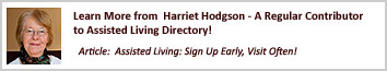 Harriet's advice: signing up for assisted living early