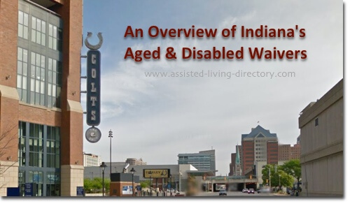 An Overview of Indiana's Waivers for the Elderly