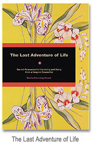 The Last Adventure of Life - a book that can help any assisted living resident face death and dying