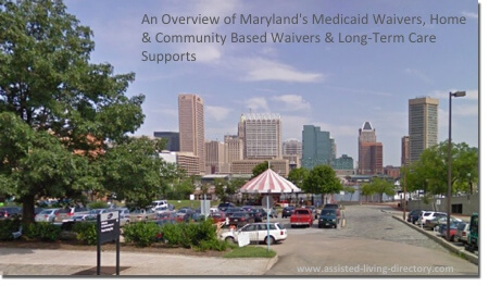 An overview of Maryland's Medicaid & long-term care waivers