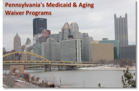 Pennsylvania's Medicaid and Aging Waiver programs