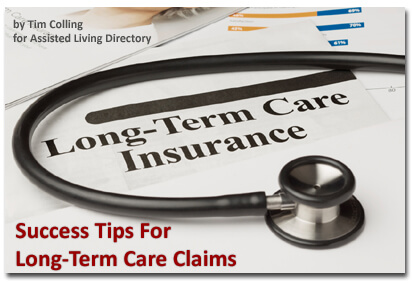Success Tips for LTC Claims by Tim Colling