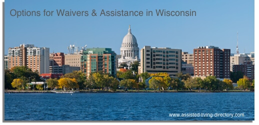 Wisconsin's waivers and assistance