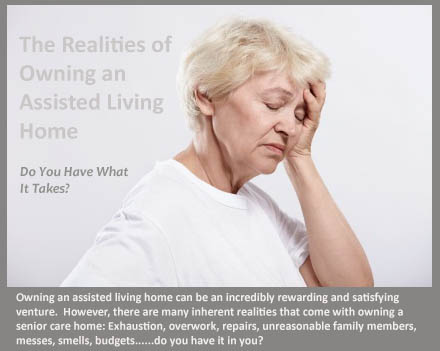 The realities of owning an assisted living home