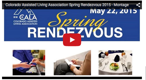 Colorado Assisted Living Association Spring Rendezvous