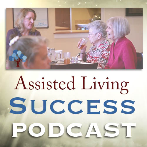Assisted Living Success Podcast